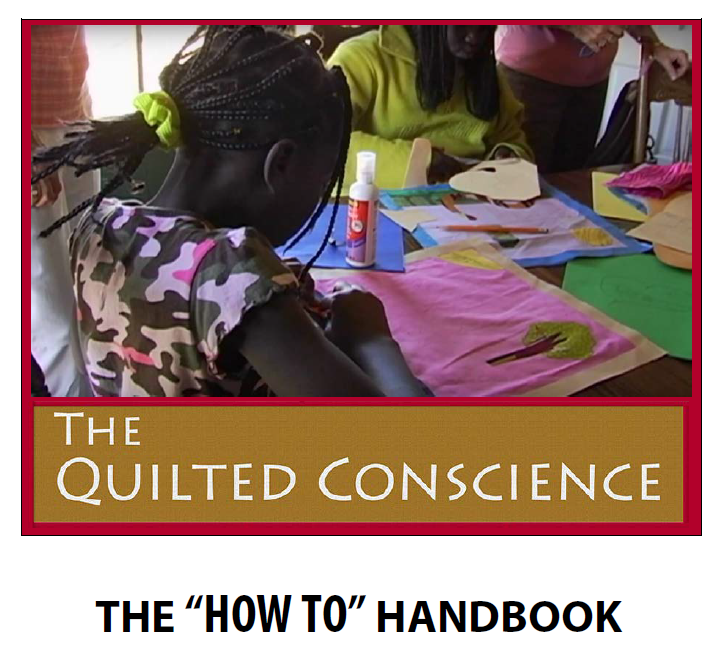 "The Quilted Conscience ""How To"" Handbook"